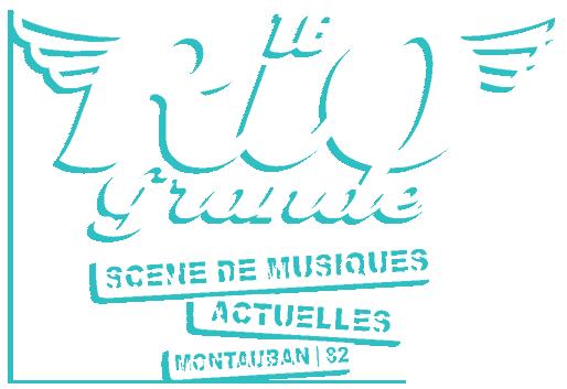 Le Rio Grande, scène de toutes les musiques actuelles ... - Montauban